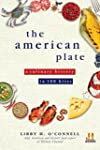 The American Plate: A Culinary Histor...