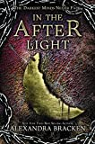 In the Afterlight (The Darkest Minds series Book 3)