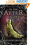 In the Afterlight (The Darkest Minds...