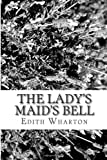 The Ladys Maids Bell