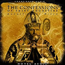 The Confessions of St. Augustine (       UNABRIDGED) by Saint Augustine Narrated by Simon Vance
