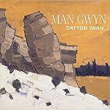 Songtexte von Dafydd Iwan - Man Gwyn