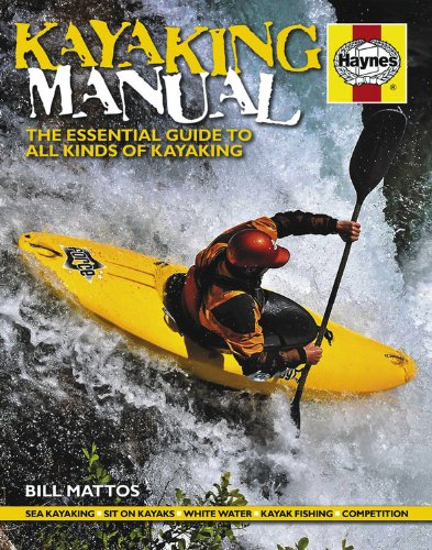 Kayaking Manual: The essential guide to all kinds