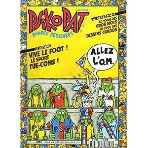 Psikopat - bandes dessinees - n°57 - vive le foot! le sport tue-cons!..