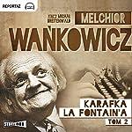 Karafka La Fontaine'a 2 | Melchior Wańkowicz