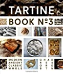Tartine Book No. 3: Ancient - Modern...