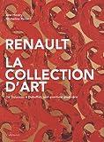 echange, troc Ann Hindry, Micheline Renard - Renault, la collection d'art : De Doisneau à Dubuffet, une aventure pionnière