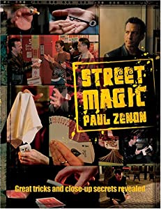 Street Magic: Great Tricks and Close-Up Secrets Revealed