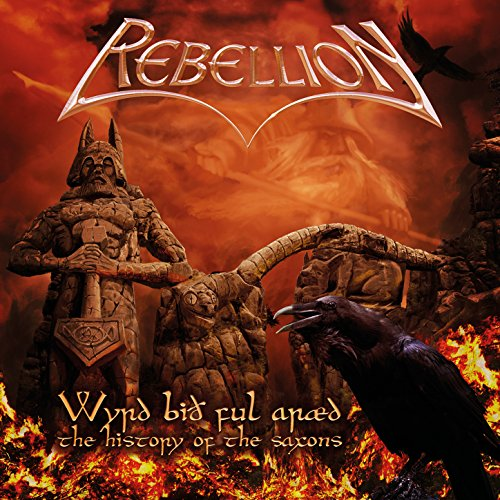 Rebellion – Wyrd Bith Ful Araed – The History Of The Saxons – CD – FLAC – 2015 – CATARACT