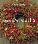 Country Living Handmade Wreaths: Deco...