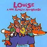 echange, troc Ophélie Texier - Louise a une famille nombreuse