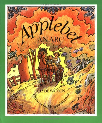 Applebet: An ABC (Sunburst Book), Clyde Watson