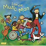 I am the Music Man (Classic Books with Holes)by Debra Potter