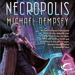 Necropolis | [Michael Dempsey]