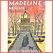 Madeline's Rescue Audiobook by Ludwig Bemelmans Narrated by Pauline Brailsford
