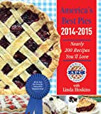 img - for America's Best Pies 2014-2015: Nearly 200 Recipes You'll Love book / textbook / text book