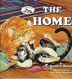 The Home: A Molly Book (Bonsall, Joseph S. Molly Book.)