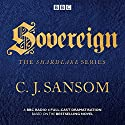 Shardlake: Sovereign: BBC Radio 4 Full-Cast Dramas Radio/TV Program by C J Sansom Narrated by Bryan Dick, Justin Salinger