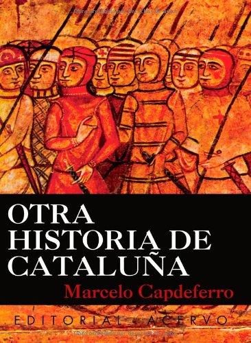 Otra Historia De Catalu a (Spanish Edition)
