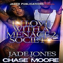 In Love with a Menace 2 Society | Livre audio Auteur(s) : Jade Jones, Chase Moore Narrateur(s) : Derrick E. Hardin