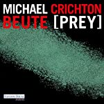Beute (Prey) | Michael Crichton