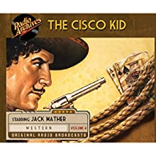Cisco Kid, Volume 4 Radio/TV Program by O. Henry Narrated by  uncredited