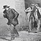 Identifying Jack the Ripper: The History of the Main Suspects Accused of Being the Notorious Serial Killer Hörbuch von  Charles River Editors, Zed Simpson Gesprochen von: Scott Clem