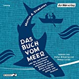 Image de Das Buch vom Meer: oder Wie zwei Freunde im Schlauchboot ausziehen, um im Nordmeer einen E