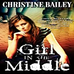 Girl in the Middle | Christine Bailey
