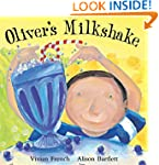 Oliver: Oliver's Milkshake