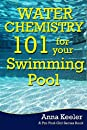 Water Chemistry 101 for your Swimming Pool: 3 (Swmming Pool Ownership and Care)