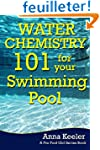 Water Chemistry 101 for your Swimming...