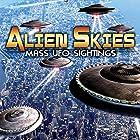 Alien Skies Mass UFO Sightings Radio/TV von O. H. Krill Gesprochen von: Simon Oliver