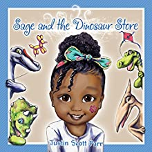 Sage and the Dinosaur Store Audiobook by Justin Scott Parr Narrated by Carrie Olsen
