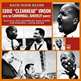 Eddie 'Cleanhead' Vinson. Back Door Blues with the Julian 'Cannonball' Adderley Quintet