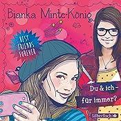 Du & ich - für immer? (Best Friends Forever 1) | Bianka Minte-König