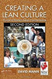 img - for Creating a Lean Culture: Tools to Sustain Lean Conversions, Second Edition book / textbook / text book