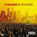 "Power in Numbersvon ""Jurassic 5"""