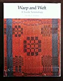 img - for Warp and Weft: Textile Terminology book / textbook / text book