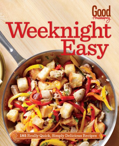 good-housekeeping-weeknight-easy-185-really-quick-simply-delicious-recipes