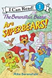 img - for The Berenstain Bears Are SuperBears! (I Can Read Book 1) book / textbook / text book