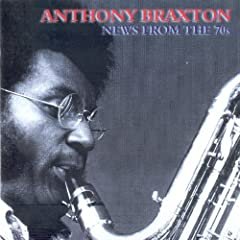 Anthony Braxton News From The 70s cover