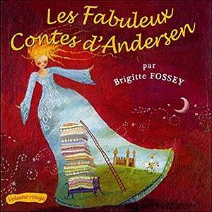 Les Fabuleux Contes d'Andersen - Volume rouge | Livre audio
