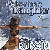 Wolverine's Daughter | [Doranna Durgin]