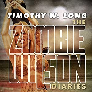 The Zombie Wilson Diaries Audiobook