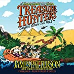 Treasure Hunters: Danger Down the Nile | James Patterson,Chris Grabenstein,Juliana Neufeld (illustrator)