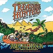 Treasure Hunters: Danger Down the Nile | James Patterson, Chris Grabenstein, Juliana Neufeld (illustrator)