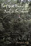 The Most Beautiful Roof in the World: Exploring the Rainforest Canopy (0152008977) by Lasky, Kathryn