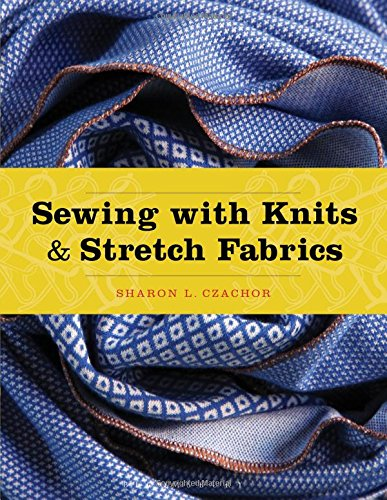 Sewing with Knits and Stretch Fabrics PDF
