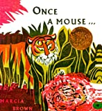 Once a Mouse...: A Fable Cut in Wood